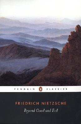 Beyond Good and Evil By Nietzsche, Friedrich Wilhelm/ Hollingdale, R. J.